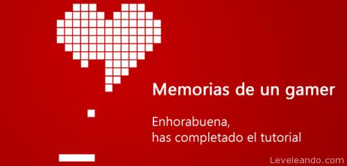 Memorias de un gamer: Enhorabuena has completado el tutorial