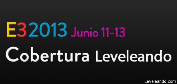 Cobertura del E3 2013